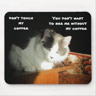 Tapis De Souris Ne touchez pas mon chat Meme de café