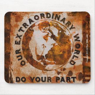 Tapis De Souris Notre monde extraordinaire - faites votre partie