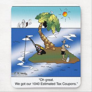 Tapis De Souris Nous avons obtenu nos 1040 bons d'impôt estimatif