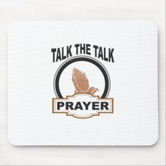 Tapis De Souris parlez la prière d'entretien ouais
