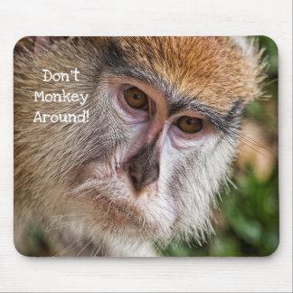 """Tapis De Souris """"Pas monkey autour ! """""""