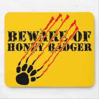 Tapis De Souris Prenez garde du blaireau de miel