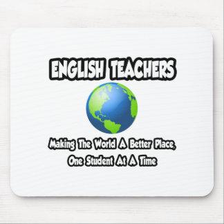 Tapis De Souris Professeurs d'Anglais… faisant au monde un