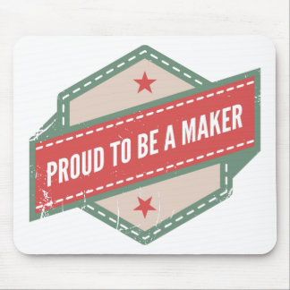 Tapis De Souris Proud to be a Maker vintage logo