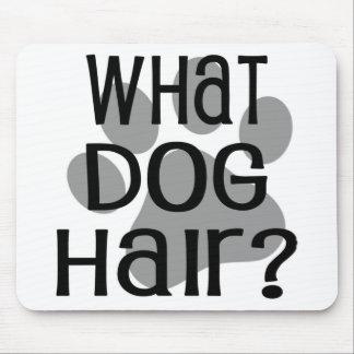 Tapis De Souris Quels cheveux de chien Mousepad