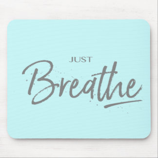 Tapis De Souris Respirez juste, yoga, citation de zen