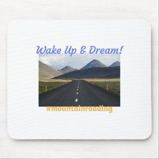 Tapis De Souris Réveillez-vous et rêvez