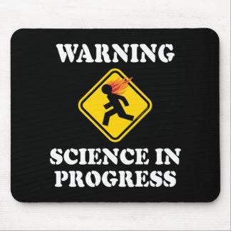 Tapis De Souris Signe en cours de la Science d'avertissement -