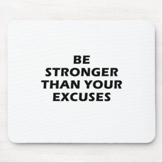 Tapis De Souris Soyez plus fortes que vos excuses