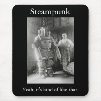 Tapis De Souris Steampunk : Ouais, il est un peu comme celui