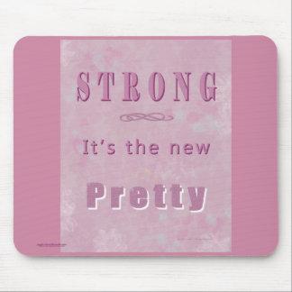 Tapis De Souris strong-the-new-pretty3