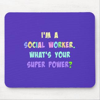 Tapis De Souris Super pouvoir d'assistant social
