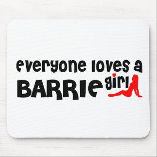 Tapis De Souris Tout le monde aime une fille de Barrie