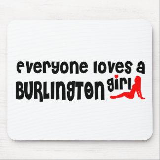 Tapis De Souris Tout le monde aime une fille de Burlington