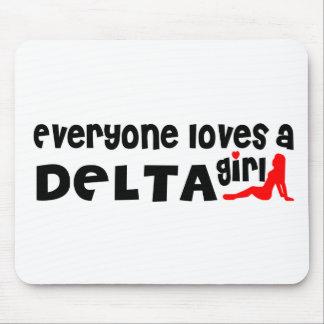 Tapis De Souris Tout le monde aime une fille de delta
