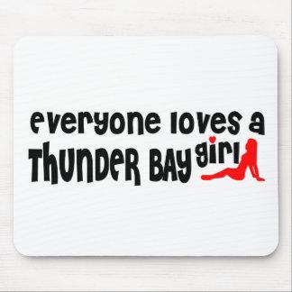 Tapis De Souris Tout le monde aime une fille de Thunder Bay