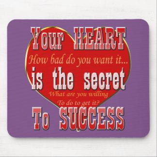 Tapis De Souris Votre coeur est le secret au succès