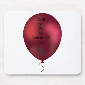 Tapis De Souris vous serez mon ballon de valentine