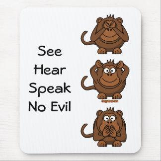 Tapis De Souris Voyez pour entendre pour ne parler aucun singe de