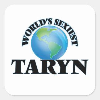 Taryn le plus sexy du monde sticker carré