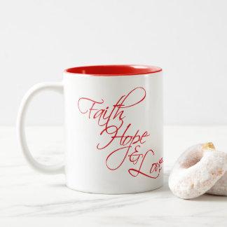 Tasse 2 Couleurs Espoir et amour de foi --Les trois plus grands