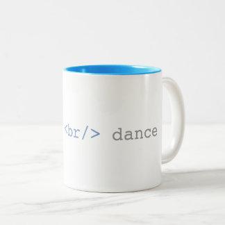 Tasse 2 Couleurs Laissez-nous HTML drôle de danse de coupure