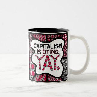 Tasse 2 Couleurs Le capitalisme est Yay de mort - attaquez pour des