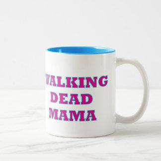 """Tasse 2 Couleurs """"Maman morte de marche """""""