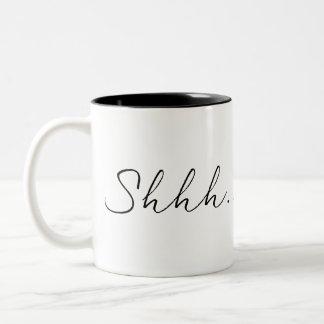 Tasse 2 Couleurs Shhh ce n'est pas café