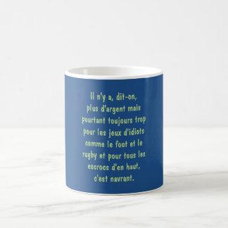 """tasse """" anti bobards des nantis"""""""