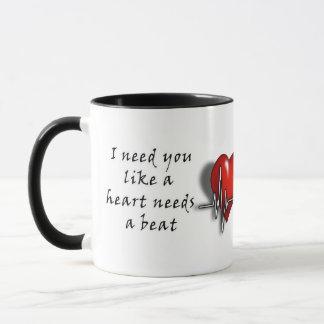 """Tasse d'amour de Valentines """"j'ai besoin de vous """""""