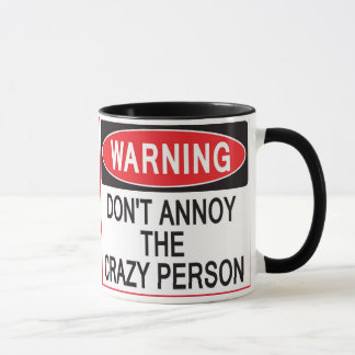 tasse d'avertissement de personne folle