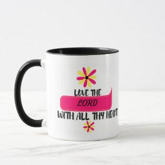 Tasse de café :  Aimez le seigneur avec tout thy