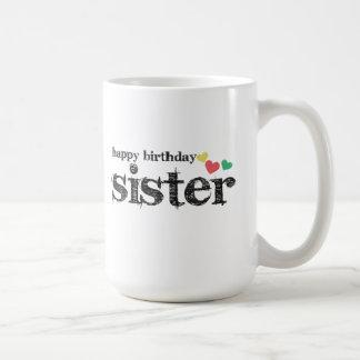 Tasse de café de soeur de joyeux anniversaire