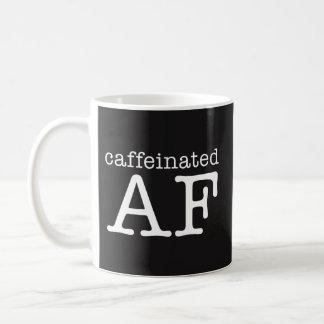 Tasse de café drôle caféinée d'AF - intoxiqué de