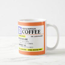 Tasse de café drôle de prescription mug blanc