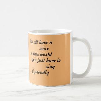 Tasse de café inspirée [nous tous avons une voix]