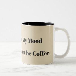 Tasse de café selon mon humeur