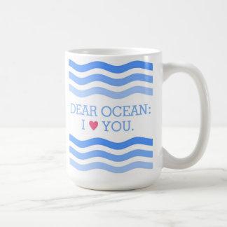 """Tasse de """"cher Ocean"""""""