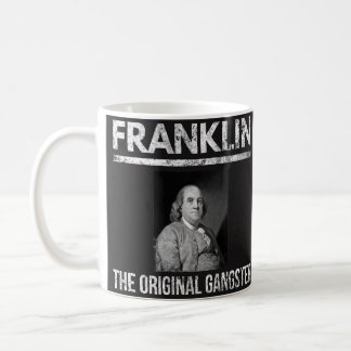 Tasse de citations de Benjamin Franklin - bandit