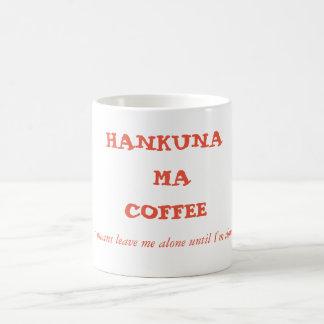 Tasse de Coffe de café de Hakuna mA !