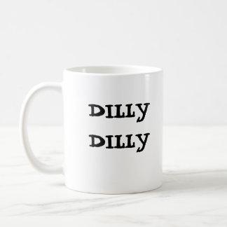 Tasse de Dilly Dilly