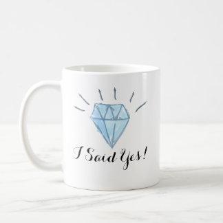 """Tasse de fiançailles - diamant - """"j'ai dit oui ! """""""