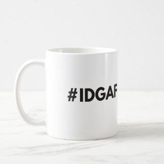 Tasse de #IDGAF
