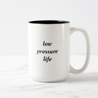 Tasse de la vie de basse pression