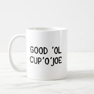 Tasse de tasse de café de Joe - bon Ol Cup'O'Joe