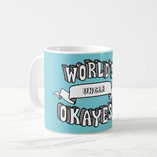 Tasse drôle vide des textes d'Okayest du monde