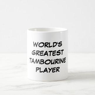 """Tasse du plus grand """"joueur du tambour de basque d"""