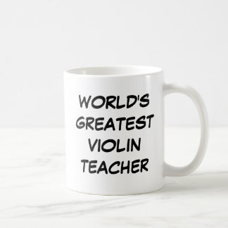 """Tasse du plus grand """"professeur du violon du"""
