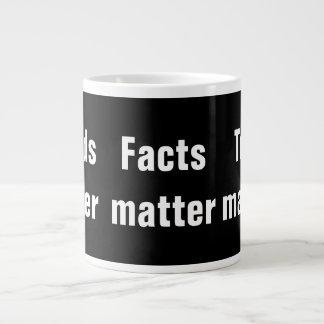 Tasse Géante Sujets de vérité de matière de faits de matière de